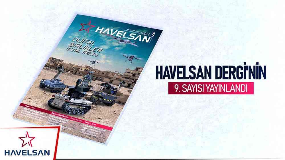 HAVELSAN Dergi'nin 9. sayısı yayında